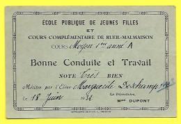 Ecole Publique Jeune Fille Reuil Malmaison ( 92 ) Cours Moyen « Bonne Conduite Et Travail » 18 Juin 1932 - Diplomas Y Calificaciones Escolares