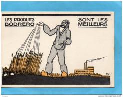 """AGRICULTURE-ENGRAIS -les Produits """"BODRERO"""" Sont Les Meilleurs --édition Vic -années 40 - Cultures"""