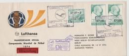 460 / CHILE -  Brief Mit Fussball WM 1974  (Campeonato Mundial) Per LH-Sonderflug Und Eilboten Nach Berlin - Chile