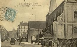 D 62 - BOULOGNE SUR MER - La Grand'Rue Et L'église Saint-Nicolas - Boulogne Sur Mer