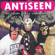 ANTISEEN - Thee From Parts Unknown - EP - SCAREY RECORDS - SLEAZY PUNK - Punk