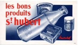 Buvard  Les Bons Produits St Hubert. Lait, Crème Fraiche... - Produits Laitiers