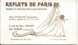 Carte Commerciale/Reflets De Paris / Robes Et Spécialités Pour Mariées/ROUEN/ Vers 1980   CAC4 - Textile & Vestimentaire
