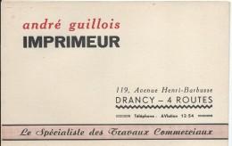 Imprimerie/André Guillois/ DRANCY /Quatre Routes / Vers 1950-1960   BUV272 - Carte Assorbenti