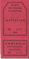 Ticket D'Invitation /Société Des Courses De Chartres/Hippodrome/CHARTRES/2008  SPO82 - Rugby