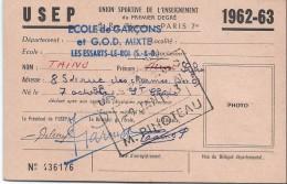Carte Union Sportive De L'Enseignement Du Premier Degré/Ecole De Garçons/Les Essarts Le Roi//1962-63   SPO85 - Deportes
