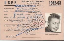 Carte Union Sportive De L´Enseignement Du Premier Degré/Ecole De Garçons/Les Essarts Le Roi//1962-63   SPO85 - Deportes
