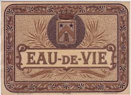Ancienne étiquette - Eau De Vie - - Etiquettes