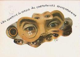 Cartophilie        H32        C P C .L'oeil Complice Du Cercle Des Cartophiles... ( Illustrateur Lujac ) - Bourses & Salons De Collections