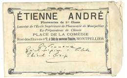 Pochette Papier Etienne André, Pharmacien De 1ere Classe, Place De La Comédie, Montpellier - Non Classés