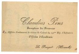 Carte De Visite Claudius Pons, Percepteur Des Finances, Le Pouget, Hérault - Visiting Cards