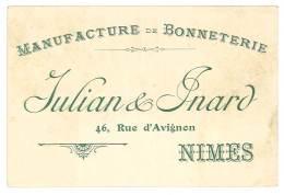 Carte Commerciale Manufacture Et Bonneterie Julian & Inard, Rue D'Avignon, Nimes ( Gard ) ( état ) - Publicités