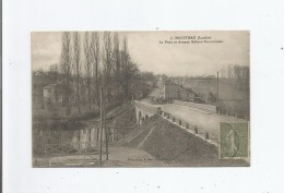 HAGETMAU (LANDES) 7 LE PONT ET AVENUE ROBERT DUCOURNEAU - Hagetmau