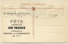 """FRANCE CARTE POSTALE AIR FRANCE AVEC INSCRIPTION """"LE BOURGET, LE 19 JUILLET 1936 FETE ORGANISEE PAR AIR FRANCE EN..."""" - 1927-1959 Briefe & Dokumente"""