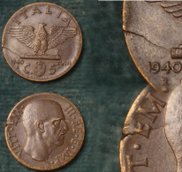 M_p> CURIOSITA´ Regno Vitt Eman III° 5 Centesimi 1940 XVIII Impero - Tondello Con Frattura - 1861-1946 : Regno