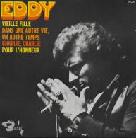 Eddy Mitchell 45t. EP *vieille Fille* - Vinyles