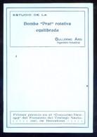 Barcelona. Guillermo Arís. *Estudio De La Bomba Prat... 1915* Tapas Y 23 Pags. Meds: 129x175 Mms. - Máquinas