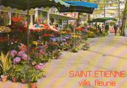 Saint-Etienne - Loire - Marché Aux Fleurs. Place Du Peuple - Saint Etienne