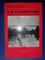 M#0P40 L.Porcari LA CUNEENSE Storia Di Una Divisione Alpina L'Arciere Ed.1982/ALPINI - Italiano