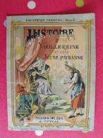 Histoire D'une Vieille Reine Et D'une Jeune Paysanne. Vers 1930/40. Pellerin à Epinal - Books, Magazines, Comics