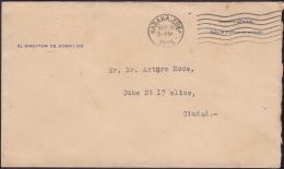 1925-H-22 CUBA REPUBLICA. 1925. OFFICIAL MAIL. DIRECTOR DE CORREOS. GENERAL POSTMASTER OFFICIAL COVER. - Cuba