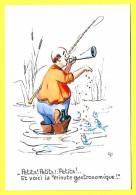 """CPSM Illustrateur  """" C F """" - HUMOUR - Pêche - Petit .Petit . Petit .Poisson Voici La Minute Gastro  !!! ( Prix Net ) - Pesca"""