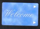 HOTEL KEY CARD   (  WELCOME  ) - Hotel Keycards