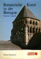 Romanische Kunst In Der Bretagne Par Michel Renouard (ISBN 2858822018) - Art