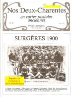 Nos Deux-Charentes En Cartes Postales Anciennes N° 27 - Surgères 1900 - Poitou-Charentes