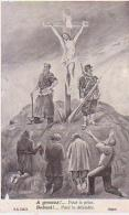 Militaria   71           Crucifiction. A Genoux !  Pour Le Prier. Debout !  Pour Le Défendre - Militaria