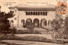 CASABLANCA - Hôtel Des Postes Et Télégraphes En 1924  - Photographe Bertou - Carte En Très Bon état - 2 Scans - Casablanca