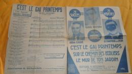 PARTITION ANCIENNE DE 1936. / 3 SUCCES 3 VEDETTES TINO ROSSI, REDA CAIRE, LE CHANTEUR SANS NOM. SUR LE CHEMIN DES ECOLIE - Partitions Musicales Anciennes