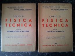 M#0P48 Brunelli Codegone CORSO DI FISICA TECNICA Vol1 E 3 Ed.Dr.Ing.V.Giorgio 1961/62 - Matematica E Fisica