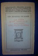 M#0P61 E.De Rossi LA VITA DI UN UFFICIALE ITALIANO SINO ALLA GUERRA Mondadori Ed.1928 - War 1914-18