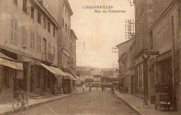 71  CHAUFFAILLES  Rue Du Commerce - Autres Communes