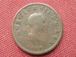 GRANDE BRETAGNE Monnaie Georges III 1807 - 1662-1816 : Anciennes Frappes Fin XVII° - Début XIX° S.
