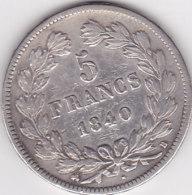 France Lot X67, 5 F Louis Philippe 1840 B Argent - J. 5 Francs