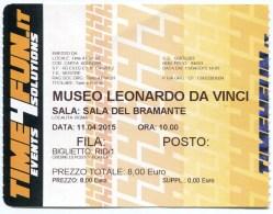 Ticket D'entrée- Musée Léonard De Vinci à Rome- 2015 - Tickets - Entradas