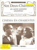 Nos Deux-Charentes En Cartes Postales Anciennes N° 34 - Cinéma En Charentes - Poitou-Charentes
