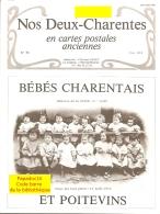 Nos Deux-Charentes En Cartes Postales Anciennes N° 36 - Bébés Charentais Et Poitevins - Poitou-Charentes