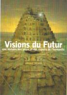 """Carte Postale édition """"Dix Et Demi Quinze"""" - Visions Du Futur (La Tour De Babel, Lucas Van Valckenborg) - Publicité"""
