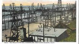 Postcard   Oil Wells In The Sea .Summerland . Near Santa Barbara . CAL. ,, - Santa Barbara