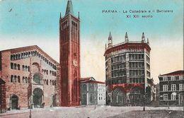 Parma - La Cattedrale E Il Battistero XII XIII Secolo - Ufficio Rev. Stampa - Parma