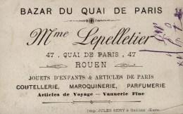 D 76 ROUEN - Carte De Visite - BAZAR Du Quai De Paris - Mme Lepelletier - Cartes De Visite
