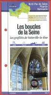 Fiche Dépliante Randonnées & Balades 76 Seine Maritime LES BOUCLES DE LA SEINE Grafittis De Vatteville La Rue Norman - Geographie