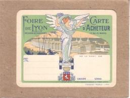 RHÔNE - LYON - ART NOUVEAU - FOIRE DE LYON - CARTE D´ACHETEUR - 122 X 94 Mm - Publicités