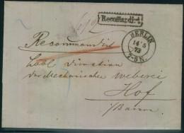 1873, Bar Frankierter Reco-Brief Ab BERLIN Nach Hof, Bayern - Deutschland