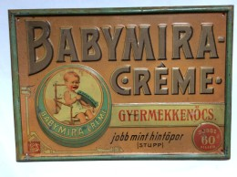PLAQUE   VINTAGE TIN SIGN SIGN  BABYMIRA CREME  GYERMEKKENOCS  HUNGARY BRUCHSTEINER & SOHN BUDAPEST  1920´s  33 X 23 Cm. - Wash & Clean