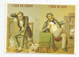 Cp , Commerce , Marchands , Original : 1900 , Ed R. Bier , Voyagée 1994 , I SOLD ON CREDIT , I SOLD IN CASH - Mercanti