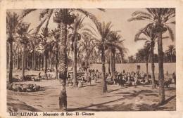 "05327 ""LIBIA - TRIPOLITANIA - MERCATO DI SUC - EL - GIUMA"" CART. POST. ORIG. SPEDITA 1940. - Libia"